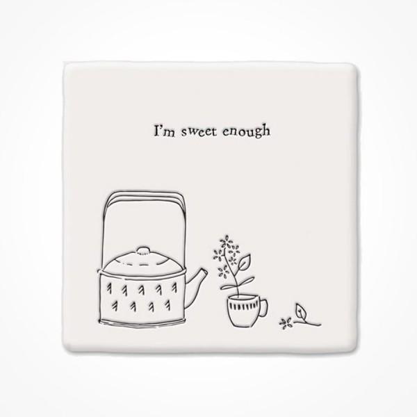 Square Coaster - Sweet Enough