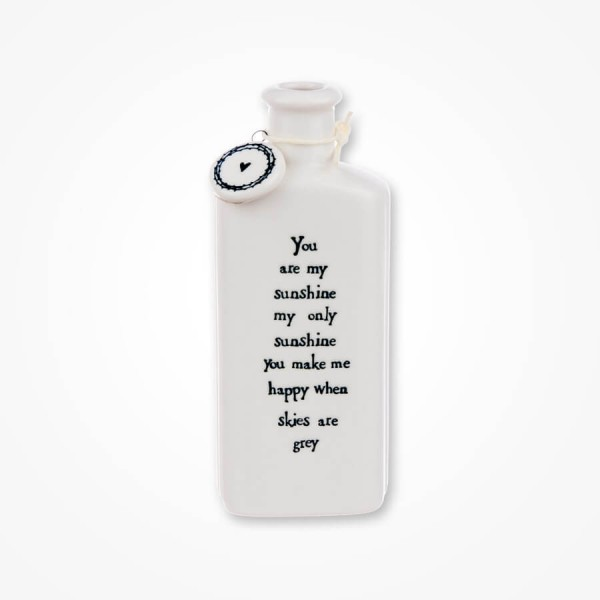 Flat porcelain bottle-You are my sunshine